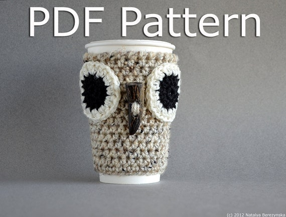 Crochet Pattern Instant Download - Crochet Owl Coffee Cozy Pattern, Crochet Owl Pattern, Owl Coffee Sleeve Pattern Easy Crochet