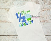 Boys Its My 1/2 Birthday Embroidered Applique Bodysuit or Shirt for 6 months, half birthday, custom
