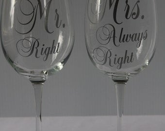 DIY Mr Right and Mrs Always Right Decals Wine Glasses for Wedding Bride * Rehearsal Dinner * Decal Set * Save Money * Bride and Groom Decals