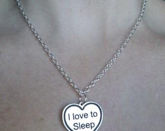 I Love to Sleep necklace