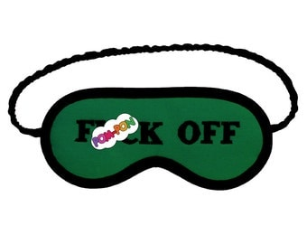 Emerald F()ck Off Sleep Mask, Shameless eye mask, Mature sleeping eyemask, Fiona's sleepmask, green black embroidery, gift for him and her