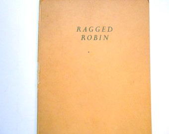 Ragged Robin, a Vintage Childrens's Poetry ABC Book, 1961