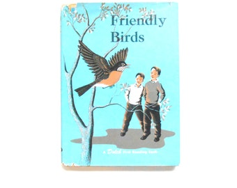 Friendly Birds, a Vintage Dolch First Reading Book, Children's, 1959