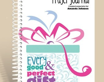 Personalized Prayer Journal / Perfect Gift - James 1:17