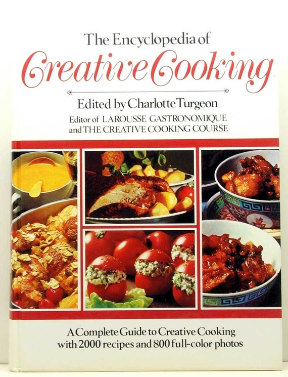 The Encyclopedia of Creative Cooking HB 1980 edited by Charlotte Turgeon