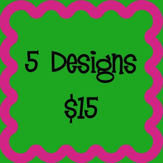 5 Applique Designs for 15 Dollars