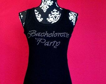 Bachelorette Party Rhinestone Tank Top or Tee size, Bachelorette Tank, Bachelorette Shirt, Bachelorette Party Bling, Bachelorette,  Bride
