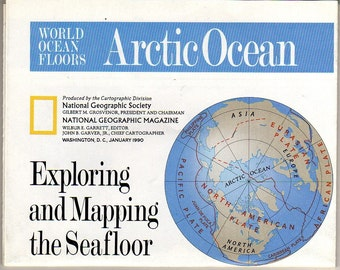 MAP of ARCTIC OCEAN and World Ocean Floors  - National Geographic - January 1990