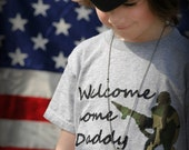 Welcome home Daddy Deployment return kids t-shirt