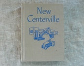 vintage childen's textbook, New Centerville, social studies, 1948, from Diz Has Neat Stuff