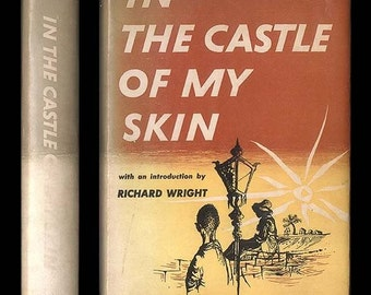 In the Castle of my Skin by George Lamming Introduction by Richard Wright Autobiography of a Young Black Man in Barbados