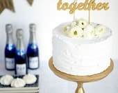 The Whimsical Wedding Cake Topper - Better Together - Gold