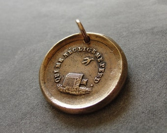 Who Neglects Me Loses Me - wax seal charm with bird cage