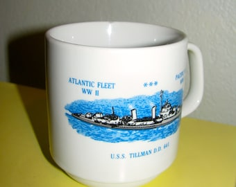 Vintage Mug U.S.S. Tillman D.D. 641 Atlantic fleet wwII and Pacific fleet wwII