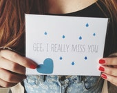 "Missing you Card "" Gee, I really Miss you "" Greeting Card. I miss you Card. Long Distance Relationship Card."