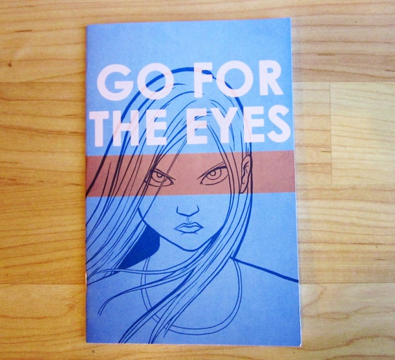 Go For The Eyes - An Autobiographical Comic Book