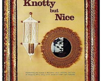 Knotty but Nice Macrame Pattern Book