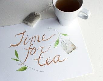Time for Tea Watercolor Painting, Tea Print, Tea Lover Gift, Kitchen Food Art, Hand Lettering, Typography, Botanical, Green, Brown