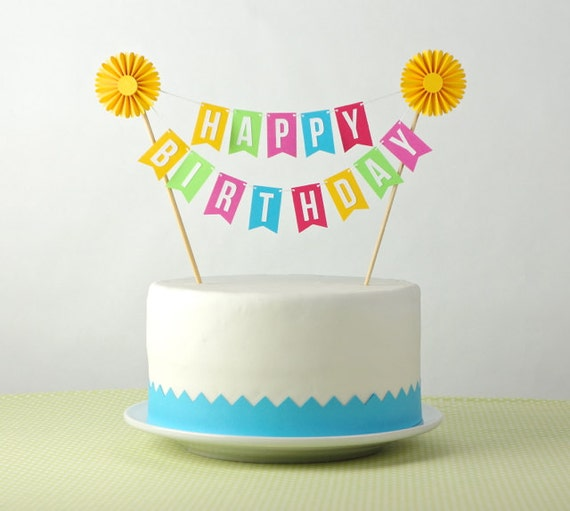 Cake Toppers For Birthday : Cake Bunting / Cake Topper Happy Birthday with by ...