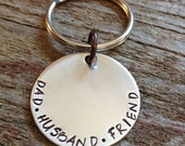 Dad Husband Friend Keychain, Key Chain for Fathers in Brass, Copper, or Nickel Silver for Father's Day