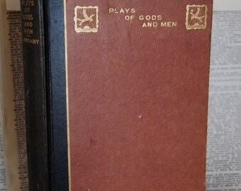 Vintage Book, Plays of Gods and Men
