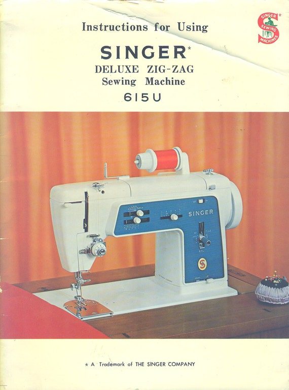 Singer Touch & Sew Deluxe Zig-Zag Model 615U ORIGINAL MANUAL 1968 Sewing Machine Instructions