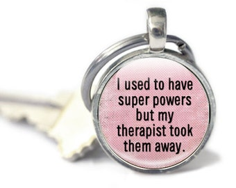 Pink Funny Keyring, Super Powers gift for her, humorous quote key chainKeychain
