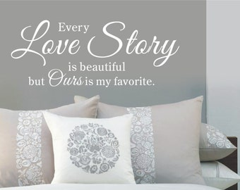 Every love story is beautiful-Vinyl Wall Quote Decal Lettering