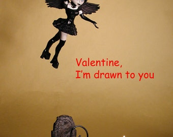 Valentine card:  Goth to a Flame
