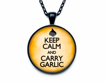 Keep calm and carry garlic jewelry keep calm and carry on necklace