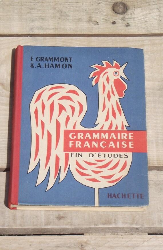 """French Antique School Book """"Grammaire Française"""" Hachette ,1957"""