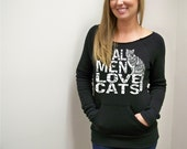 Womens sweatshirt, Cat sweatshirt, Real Men Love Cats, cat sweater, funny t-shirt, eco friendly, gift for her, crazy cat lady, cats, RCTees