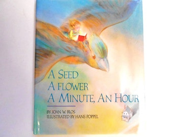 A Seed, A Flower, A Minute, An Hour, a Vintage Children's Book