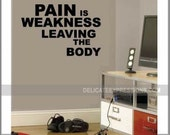 Pain is Weakness Leaving the Body - Sports Wall Decal - Athlete Decals - Gym Wall Decal - Fitness Decal - Motivational Decals - Sports Decal