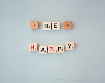 be happy photograph / happiness, typography, blue, positive thoughts, nursery decor, stars / be happy / 8x10 fine art photo