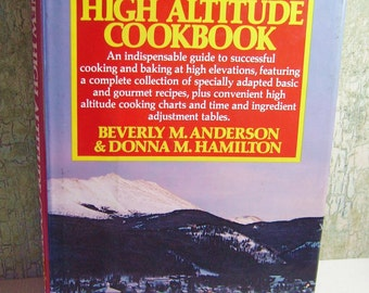 The NEW High Altitude Cookbook  -  Vintage  -  1980  -  by Anderson and Hamilton