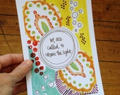 SALE we are called to share the light. 5x7 inch wisdom card.