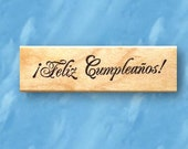 Feliz Cumpleanos mounted rubber stamp, Spanish Happy Birthday, greeting No.21