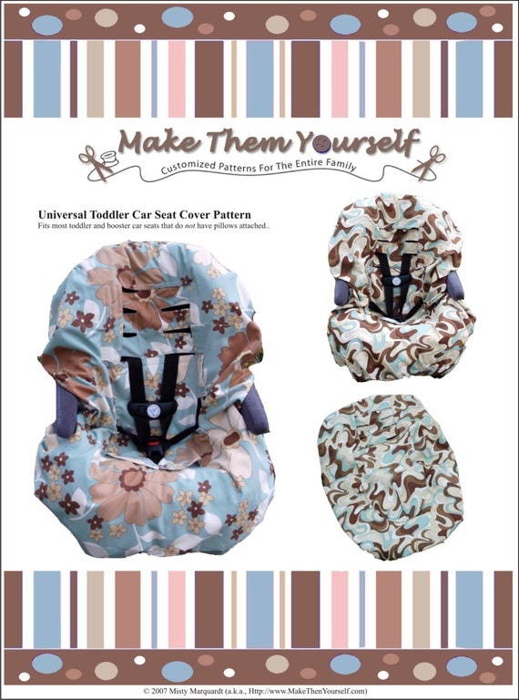 E-Version of the Universal Toddler Car Seat Cover Sewing Pattern