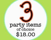 3 Three Party Items of Choice to match invitations - Print By You  - by girlsatplay Etsy girls at play