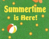Summertime is Here