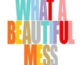 Creativity Quote Print, Pastel Girls Room Art Print, A Beautiful Mess, Craft Studio, Playroom Decor, Teen Room Decor, Girl Teen Wall Art