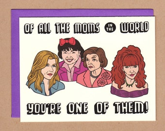 Of All the Moms in the World - Mothers Day Card Featuring TV Moms