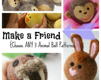 Digital Pattern for Felted Wool Animal Balls: Waldorf Wool Ball Tutorials (Choose any THREE Animal Patterns and Save)