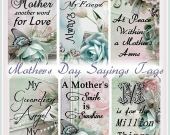 Cottage Chic Mother's Day Noteable Sayings Tags Digital  INSTANT DOWNLOAD Printables