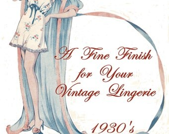 1930s Vintage Pantie Sewing PDF Pattern Embroidery Transfers and More A Fine Finish for Lingerie