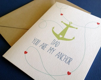 Dad You Are My Anchor- single birthday card