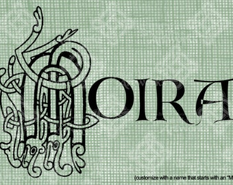 """Digital Download Celtic Illumination Letter M, Customize the Name or get the """"M"""" image alone, digi stamp, digis, St Patricks Day, Name Plate"""