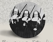 Nuns with Guns - PINBACK BUTTON or MAGNET - 1.25 inch round