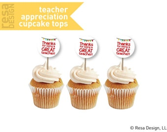 Teacher Appreciation Cupcake Topper Printable - Printable Cupcake Tops - Thank you Cupcake Tops